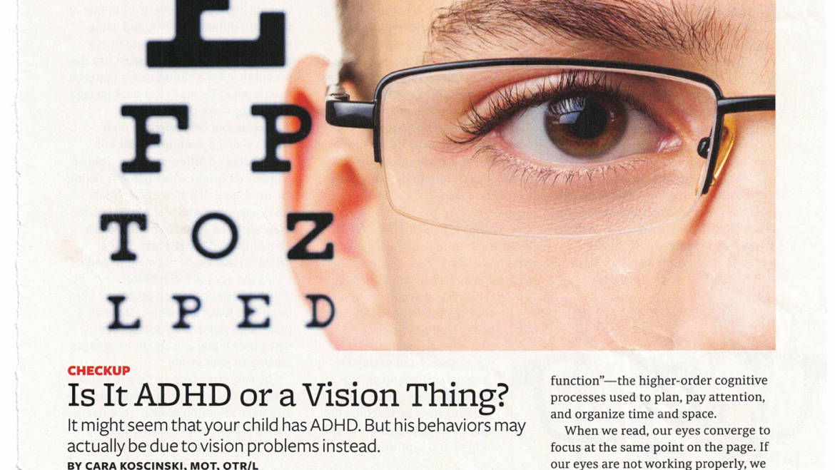 Is It ADHD or a Vision Thing?